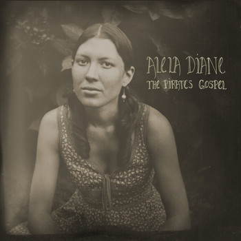Alela Diane - The Pirate's Gospel (Bonus Edition)