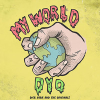 Dick York and The Originals - My World