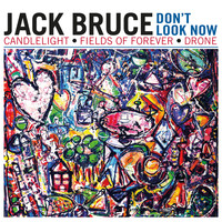 Jack Bruce - Don't Look Now EP