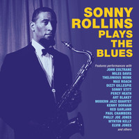 Sonny Rollins - Sonny Rollins Plays The Blues