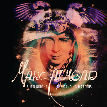Marc Almond - Burn Bright / The Dancing Marquis