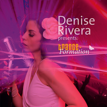 Denise Rivera - Trance-Formation