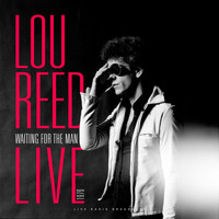Lou Reed - Waiting For The Man (Live)