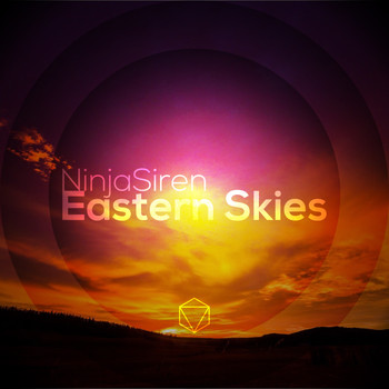 NinjaSiren - Eastern Skies