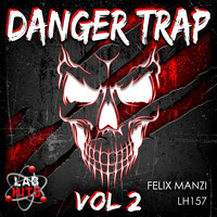 Felix Manzi - Danger Trap, Vol. 2