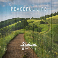 Sedona Station - Peaceful Life
