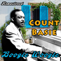 Count Basie - Boogie Woogie (Remastered)