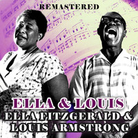 Ella Fitzgerald & Louis Armstrong - Ella & Louis (Remastered)