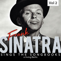 Frank Sinatra - Frank Sinatra Sings the Songbooks, Vol. 2