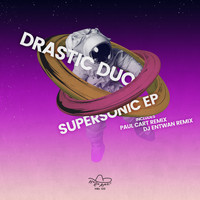 Drastic Duo - Supersonic EP