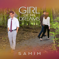 Samim - Girl of My Dreams