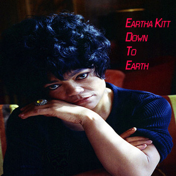 Eartha Kitt - Down To Earth