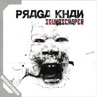 Praga Khan - Soundscraper (Remastered)