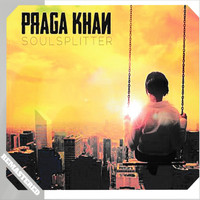 Praga Khan - SoulSplitter (Remastered)