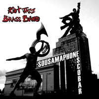 Riot Jazz Brass Band - Sousamaphone / Escobar