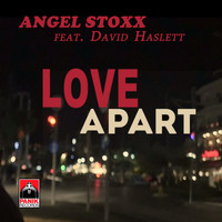 Angel Stoxx - Love Apart