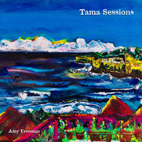 Amy Freeman - Tama Sessions