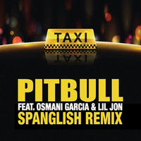 Pitbull - El Taxi (Spanglish Remix)