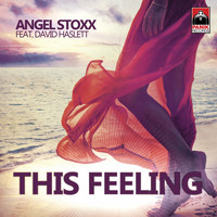 Angel Stoxx - This Feeling