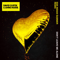 David Guetta - Don't Leave Me Alone (feat. Anne-Marie) (EDX's Indian Summer Remix)