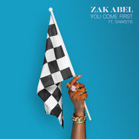 Zak Abel - You Come First (feat. Saweetie)