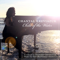 Chantal Kreviazuk - Child of the Water