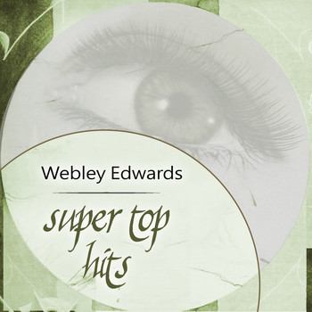 Webley Edwards - Super Top Hits