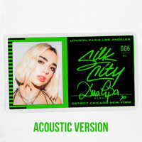 Silk City feat. Diplo, Dua Lipa & Mark Ronson - Electricity (Acoustic)