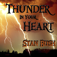 Stan Bush - Thunder in Your Heart