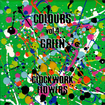 Clockwork Flowers - Colours, Vol. 4: Green