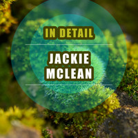Jackie McLean - In Detail