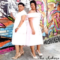The Sisters - #NotSHAKEN