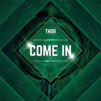 Thor - Come In