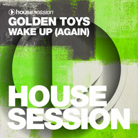 Golden Toys - Wake Up (Again)