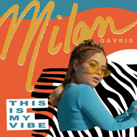 Milan - This Is My Vibe