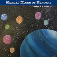 Derrick R W Nicholas - Mystical Moons of Neptune