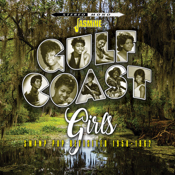 Various Artists / - Gulf Coast Girls: Swamp Pop Revisited (1958-1962)
