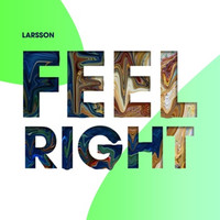 Larsson - Feel Right (Extended Mix)