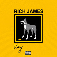 Rich James - Stay (Explicit)