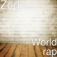 Zodiac - World rap