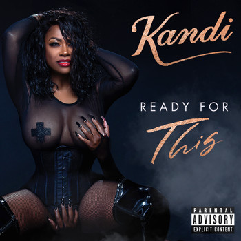 Kandi - Ready For This (Explicit)