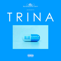 Trina - Blue Magic (Explicit)