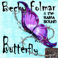 Becky Folmar and The Bama Sound - Butterfly