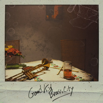 Brasstracks - Good Kid Brass City