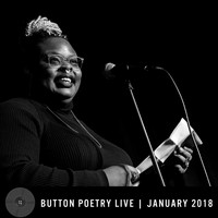 Button Poetry - Button Poetry Live - January 2018 (Explicit)