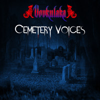 Vovkulaka - Cemetery Voices