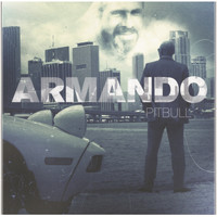 Pitbull - Armando (Deluxe Version)