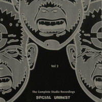 Social Unrest - The Complete Studio Recordings Vol. 2