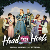 Original Broadway Cast of Head Over Heels - Head Over Heels (Original Broadway Cast Recording)