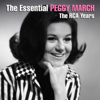 Peggy March - The Essential Peggy March - The RCA Years